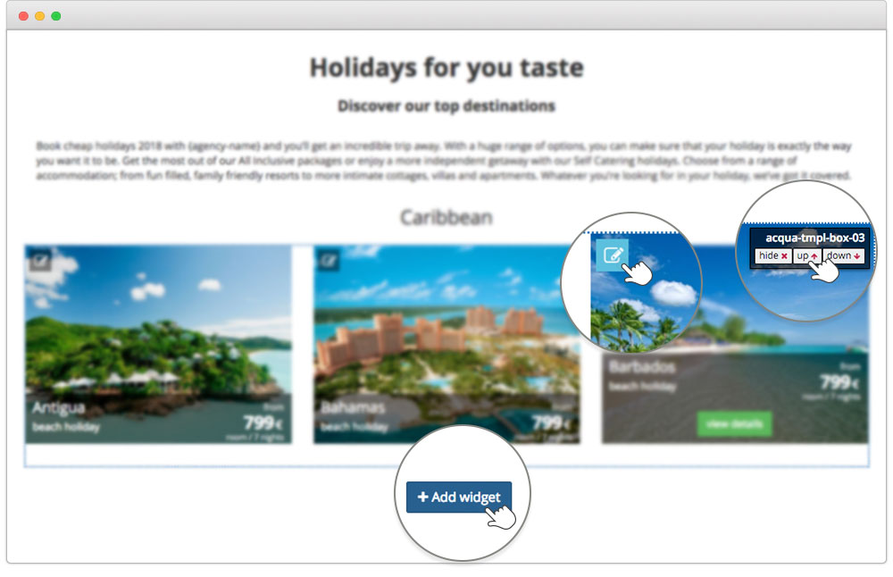 Easy to build and manage with Travitude travel booking system